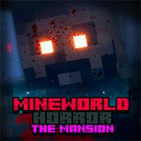 MineWorld Horror the Mansion